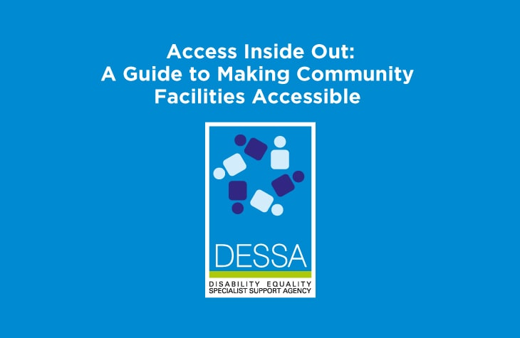Access Inside Out - Publications for Download - DESSA   Disability Equality Specialist Support Agency