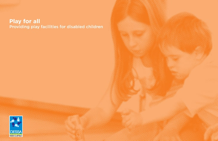 Play for All - Publications for Download - DESSA   Disability Equality Specialist Support Agency
